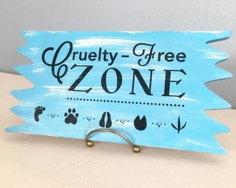 Cruelty-Free Zone Wooden Sign