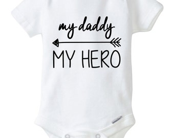 My Daddy My Hero Arrow Baby Onesie Design, SVG, DXF, EPS vector files for use with Cricut or Silhouette Vinyl Cutting Machines