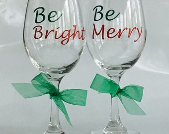 Be Merry, Be Bright, Personalized Christmas Wine Glasses, Holiday Wine Glasses, Christmas Wine Glasses
