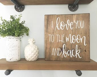 I Love You To The Moon And Back - Wood Sign | Custom Wood Sign | Hand Painted Sign | Nursery Sign | Nursery Decor | Hand Painted | Wall Art