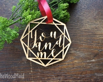 You and Me Christmas Ornament Modern Geometric Shaped Wooden Tag Xmas DIY unfinished ready to paint ornaments, Christmas decoration
