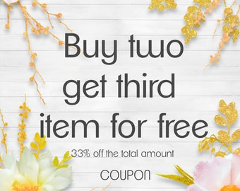 Shop COUPON buy two get third item for free