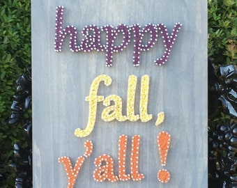 "READY TO SHIP Happy Fall Y'all 12""x14"""