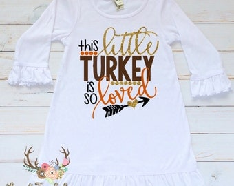 Girls Thanksgiving Dress - Baby Girl Thanksgiving Dress - Toddler Girl Thanksgiving Dress - Girls Thanksgiving Outfit - Loved Little Turkey
