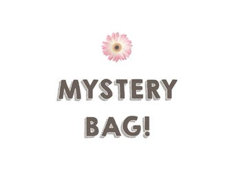 Mystery Bags | Limited Quantities