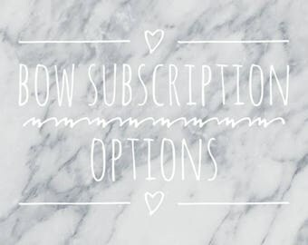 Katelyn and Cookie monthly BOW Subscription options - monthly billing or pay ahead options for 3 month//6 month//1 year