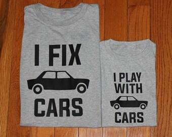 I Fix Cars/I Play with Cars T-Shirts