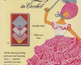Crinoline Lady in Crochet, Yesterdazes Crochet Pattern Booklet 1107 Trims Appliques Edgings