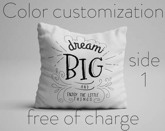 Dream Big And Enjoy The Little Things Pillow Inspirational Quote Pillow Motivational Quote Cushion with Quote Pillow with Saying Statement