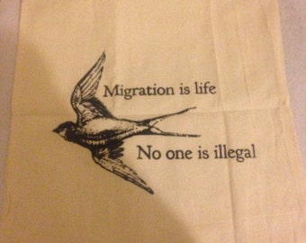 Migration is life / no one is illegal swallow bird bag