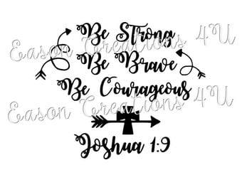 Be Brave Joshua 1:9 SVG File