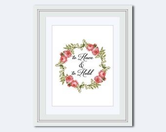 to have and to hold - pink roses - printable art - Wedding printable - instant download - DIY printable - wedding art - wedding sign - pdf