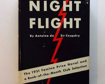 1932 NIGHT FLIGHT by Antoine de St. Exupery, 1st Edition First Printing, Very Good