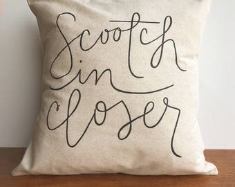 Scootch in Closer neutral throw pillow, farmhouse decor, pillow cover, decorative pillow, fall pillow