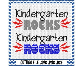 Kindergarten SVG, Kindergarten Rocks,  First Day of Kindergarten, Svg-Dxf-Png-Fcm, Cut Files For Silhouette Cameo/ Cricut, Svg Download.