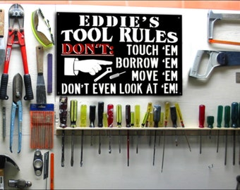 """Metal Tool Rules """"NOW PERSONALIZED"""" Wall Art Sign."""
