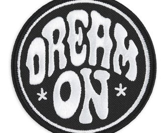 DREAM ON - Patch