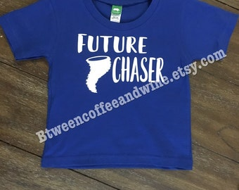 Kid's shirt, Future Chaser, Future Storm Chaser, Tornado Chaser, Meteorologist, Funny Oklahoma Shirt, Oklahoma Kids shirt, toddler tshirt