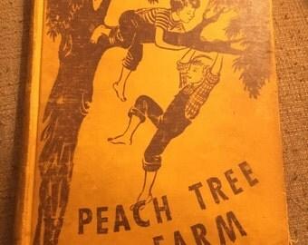 "Vintage ""Peach Tree Farm"" Children's Book"