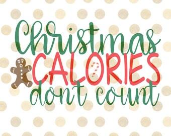 Christmas Calories Don't Count SVG