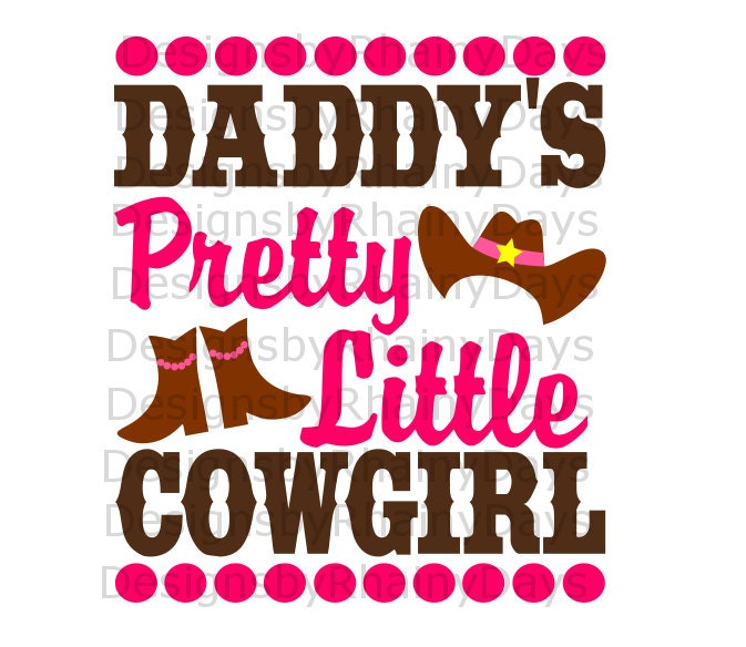 By 3 get 1 free! Daddy's pretty little cowgirl cutting file, SVG, DXF, png, cowgirl boots, cowgirl hat, daddy's girl design