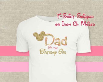 Dad T-Shirt Shipped!!Minnie Mickey Mouse Mom Birthday Girl Shirt DIY Iron On Digital Art Matching Pink Gold Pregnancy Announcement