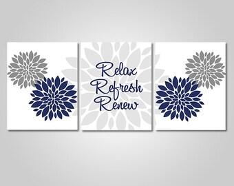 INSTANT DOWNLOAD - Dahlia Relax Refresh Renew Navy Blue Grey Bathroom Wall Art Instant Download Printable - Bathroom Wall Art Prints
