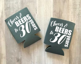 Cheers & Beers to 30 years, Dirty 30 Can Cooler, 30th Birthday, Party Favor, Dirty Thirty, Dirty 30, Can Coolers, Personalized Can Cooler