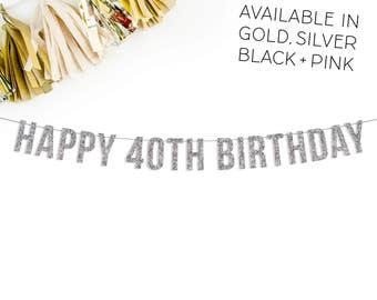 Happy 40th Birthday Glitter Banner | 40th birthday decor | party decorations | 40th birthday | celebration | banner | bunting