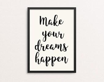 Make Your Dreams Happen - Typography Poster - Art & Collectibles - Digital Prints