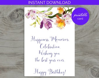 Printable Birthday Card, Card with beautiful flowers, Card for woman, Card for Her, Birthday Card for girl, Any Age Card, Card for wife