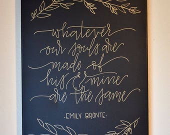 "Emily Bronte Quote - Souls are made of - 12x16"" - Handmade"