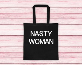 Nasty Woman Cotton Canvas Tote Hillary Clinton Elections 2016