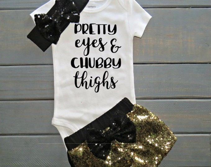 Pretty Eyes and Chubby Thighs Outfit, Baby Girl Outfit, Sequin Shorts, Diva Baby, Cute Baby Clothing, Baby Shower Gift