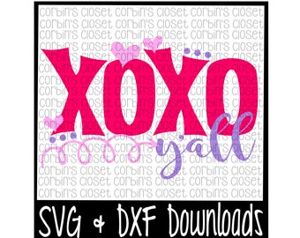 Valentine SVG * XOXO Y'all * Valentine * Valentine's Day Cut File - SVG & dxf Files - Silhouette Cameo, Cricut