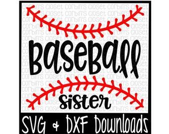 Baseball Sister SVG Cut File - DXF & SVG Files - Silhouette Cameo, Cricut