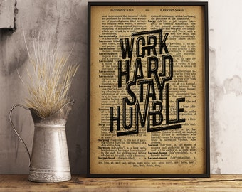 Work Hard Stay Humble Print, Dictionary Typography Art Office Decor Typographic Print Wisdom Quote Wall Art Inspirational Print  FM08
