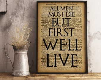 Valar Morghulis Quote Poster Game of Thrones Print All men must die but first we'll live Game Of Thrones Wall Art man's lodgings decor Fm16
