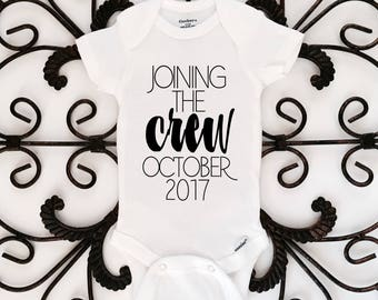 Joining the crew onesie, pregnancy announcement, baby announcement, baby onesie, baby bodysuit