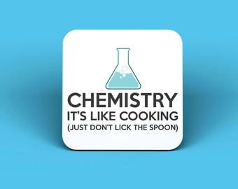 Chemistry, It's Like Cooking Drinks Coaster