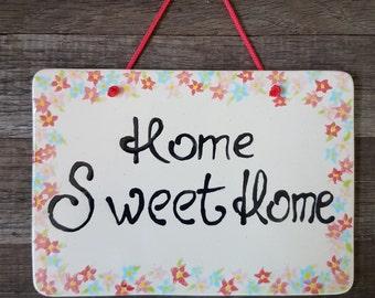 Home sweet home, Ceramic door decor, Ceramic door sign, Handmade, Flowers, Home decor, Flower door decor, Home sweet home sign, Ceramic tile