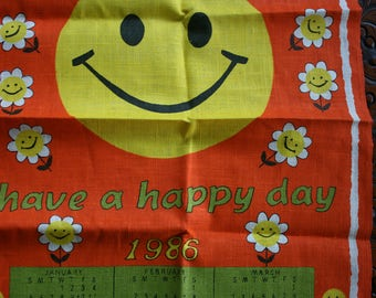 Have a Happy Day vintage calendar teatowel 1986 new unused