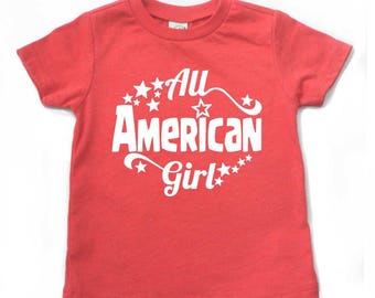 All American Girl shirt, girl 4th of july shirt, fourth of july shirt for girls, 4th of july shirt for girls, 4th of july outfit, patriotic