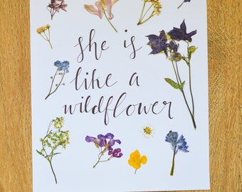 "Handmade pressed wild flower art quote poster ""She is like a wildflower"""