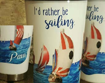 I'd rather be sailing mug, thermos, sailing lover, boat enthusiasts, gift for boater, sailing gift