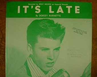 Sheet Music It's Late Ricky Nelson Music Sheet Antique Vintage Early Rock and Roll Rock A Billy