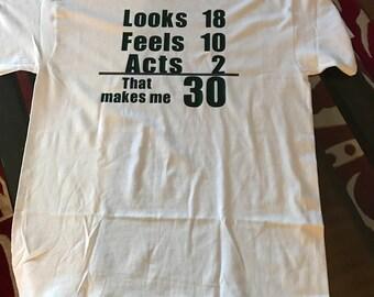 30th Birthday T-Shirt, 30 year old t-shirt, Dirty 30 t-shirt, 30th birthday gift