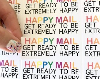 HAPPY MAIL Get Ready to be Extremely Happy - Rainbow Stickers - Shipping/ Packaging Rectangle