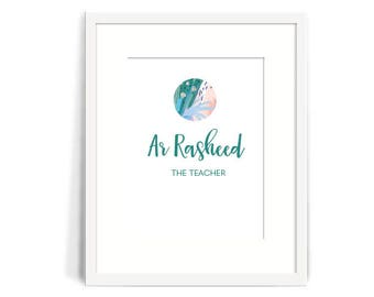 99 Names of Allah, Ar Rasheed, The Teacher, Home Decor, Islamic Reminders 8x10 Print, Islamic art, beautiful!