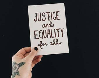 Justice and Equality For All print | 5 x 7